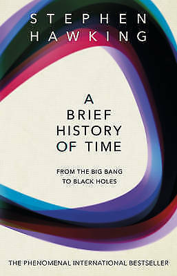 A Brief History Of Time: From Big Bang To Black Holes by Stephen Hawking (Paperb
