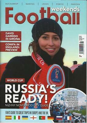 FOOTBALL WEEKENDS - Issue 33 / May 2018 (NEW)*Post included to UK/Europe/USA