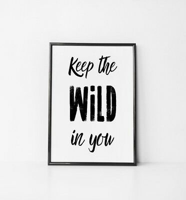 Wild in you black and white baby kids room nursery wall art colour print 6x4