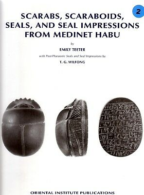 Scarabs, Scaraboids, Seals and Seal Impressions from Medinet Habu