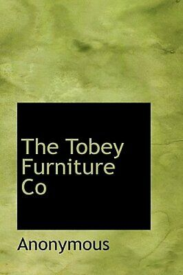 The Tobey Furniture Co by Anonymous: New