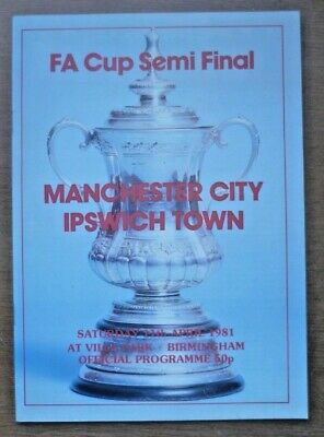 Manchester City v Ipswich Town, 11/04/1981 - FA Cup Semi-Final Match Programme.