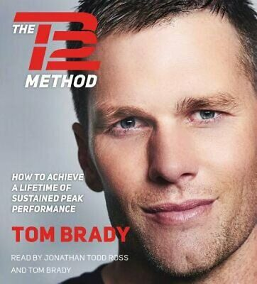 The TB12 Method: How to Achieve a Lifetime of Sustained Peak Performance: Used