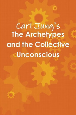 Jung, Carl-Archetypes And The Collective Unconscious  BOOK NEW