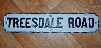 """Vintage Cast Street Sign """"TREESDALE ROAD"""" Reclaimed"""