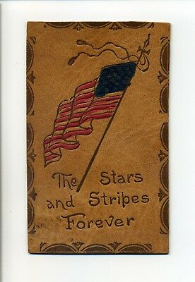 Antique Leather Postcard, Patriotic, American Flag, Stars & Stripes Forever 1907
