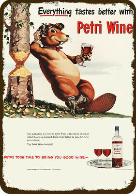 1948 PETRI RED WINE Vintage Look REPLICA METAL SIGN - BEAVER DRINKS PETRI WINE