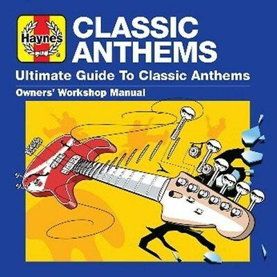 Haynes Ultimate Guide To... Classic Anthems - Various Artists (Album) [CD]