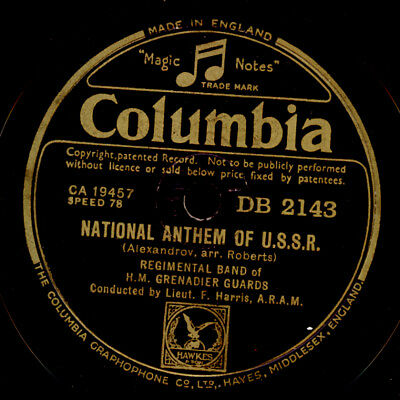NATIONAL ANTHEM OF U.S.S.R Regimental Band of H.M. Grenadier Guards 78rpm S0093