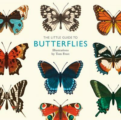 The Little Guide to Butterflies: New