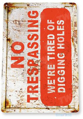 TIN SIGN No Trespassing Rustic Kitchen Cottage Cabin Farm Lake Beach House C033