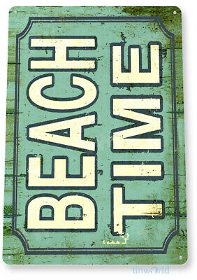 TIN SIGN Beach Time Beach House Cottage Rustic Metal Décor B954