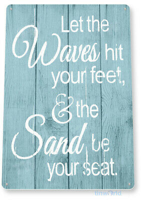 TIN SIGN Waves Feet Sand Seat Cabin Cottage Beach House Rustic Metal Décor C059