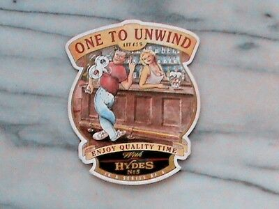 Hydes One To Unwind Real Ale Beer Pump Clip Sign