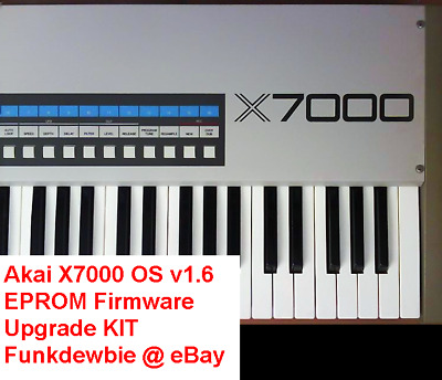 Akai X7000 OS version 1.6 EPROM Firmware Upgrade KIT / New ROM Update Chips