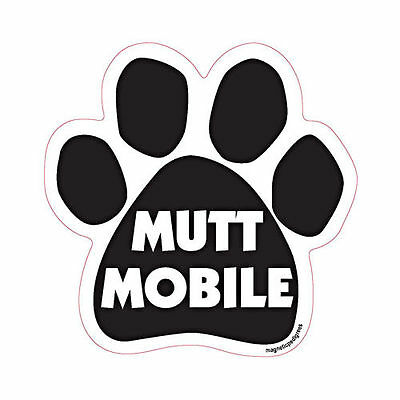 Mutt Mobile Dog Paw Quote Car Magnet