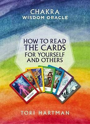 Chakra Wisdom Oracle: How to Read the Cards for Yourself and Others by Tori Hart