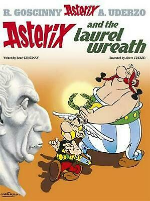 Asterix and the Laurel Wreath: Album 18 by Rene Goscinny (English) Paperback Boo