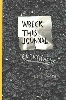 Wreck This Journal Everywhere by Keri Smith Paperback Book Free Shipping!