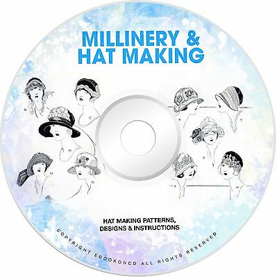 Millinery Hat Making Patterns How to Make Hats 12 Books PDF on CD