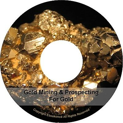 Gold Mining Prospecting For Gold Maps Minerals Books PDFs on CD