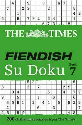 Times Fiendish Su Doku Book 7: 200 Challenging Puzzles from the Times by Puzzler