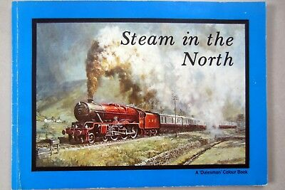 Steam in the North - An Enthusuasts Guide - 1978 Dalesman Books