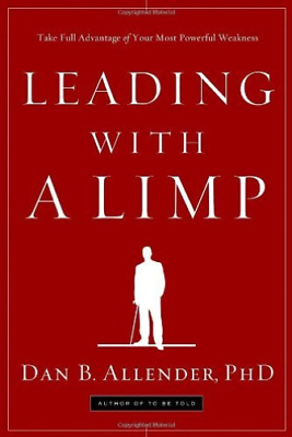Allender, Dan B.-Leading With A Limp  BOOK NEW