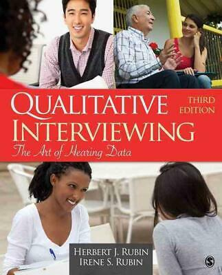 Qualitative Interviewing: The Art of Hearing Data by Irene S. Rubin (English) Pa