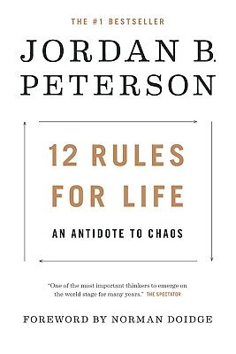 12 Rules for Life: An Antidote to Chaos PDF