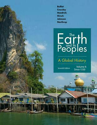 Earth and Its Peoples: A Global History, Volume II by Pamela Crossley (English)