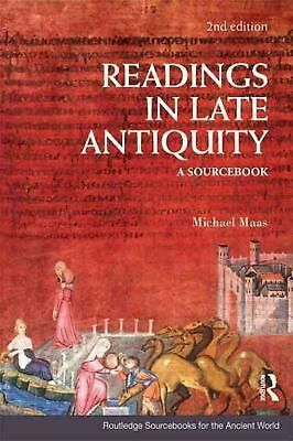 Readings in Late Antiquity: A Sourcebook by Maas Michael (English) Paperback Boo