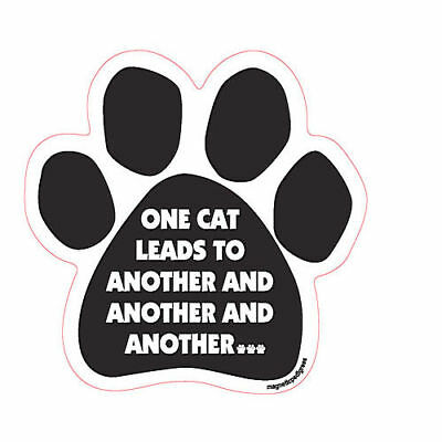 One Cat Leads To Another And Another And Another Dog Paw Quote Car Magnet