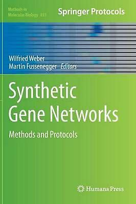 Synthetic Gene Networks: Methods and Protocols (English) Hardcover Book Free Shi
