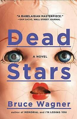 Dead Stars: A Novel by Bruce Wagner (English) Paperback Book Free Shipping!
