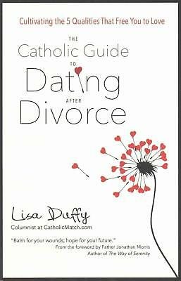 Catholic Guide to Dating After Divorce by Lisa Duffy (English) Paperback Book Fr
