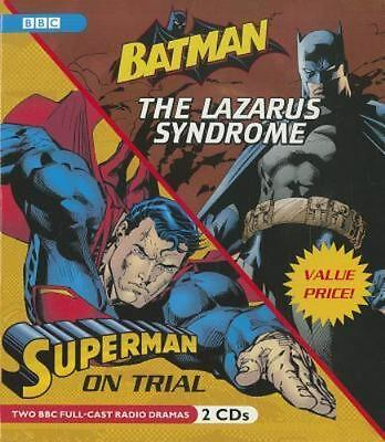 Batman: the Lazarus Syndrome and Superman: on Trial Cd Audio Book BBC DC NEW