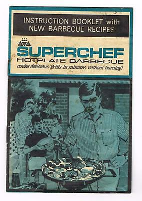 Vintage Superchef Hotplate Barbecue instruction booklet with recipes.