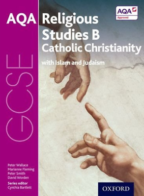 Wallace, Peter-Gcse Religious Studies For Aqa B: Catholic Christianity  BOOK NEW
