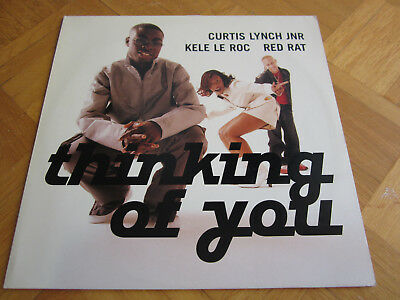 Curtis Lynch Jr, Red Rat, Kele Le Roc ‎– Thinking Of You / Vinyl 12""