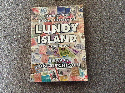 Stamps & Postal History of Lundy Island Fifth Edition Price Guide
