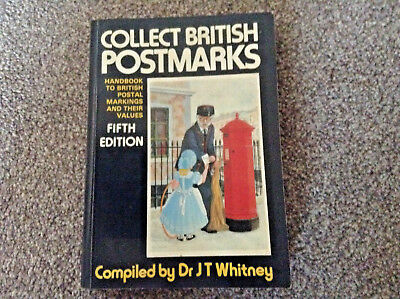 COLLECT BRITISH POSTMARKS BY WHITNEY 5th edition.