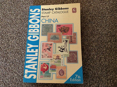 STANLEY GIBBONS- Part 17 - China Catalogue 7th Edition