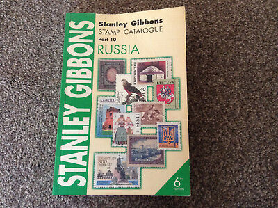 STANLEY GIBBONS Russia Stamp Catalogue 6th Edition Part 10