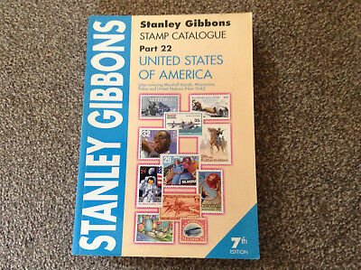 STANLEY GIBBONS stamp catalogue part 22 United States of America 7th edition.