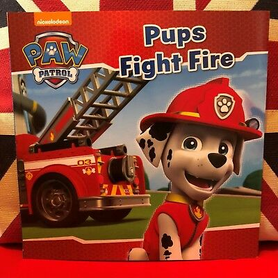 Nickelodeon PAW Patrol Pups Fight Fire by Parragon (Paperback, 2016). New Book