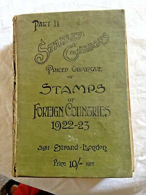 Vintage Stanley Gibbons Priced Catalogue Stamps Of Foreign Countries 1922-23