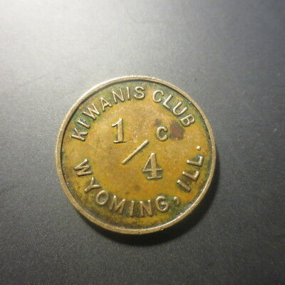 WYOMING ILLINOIS 1/4 CENT SALES TAX COPPER TOKEN KIWANIS CLUB R6 Coin Rarity 6