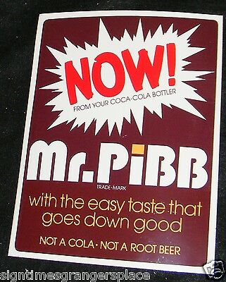 Mr PiBB SODA VTG Decal Sign Coca Cola Product AUTHENTIC 1970's 9x7 VINYL STICKER