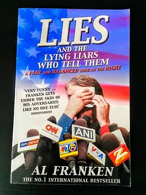Lies and the Lying Liars Who Tell Them by Al Franken (American Politics, Satire)